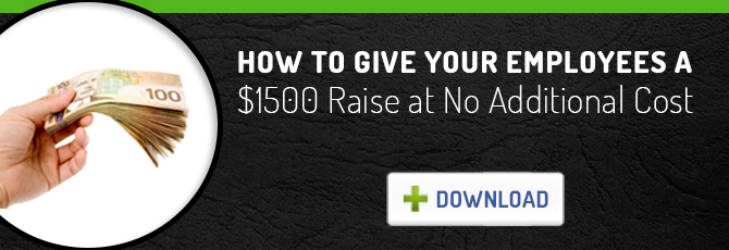 How to Give Your Employees a $1500 Raise at No Additional Cost