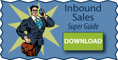 Inbound Sales Super Guide
