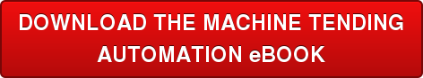DOWNLOAD THE MACHINE TENDING AUTOMATION eBOOK