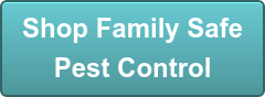 Shop Family Safe Pest Control