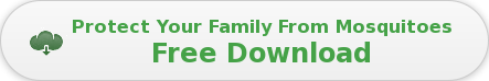 Protect Your Family From Mosquitoes Free Download