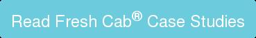 Fresh Cab Industrial Case Studies