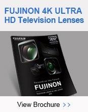 FUJINON 4K Ultra HD Television Lenses