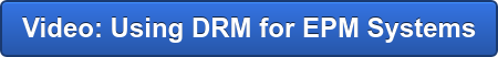 Video: Using DRM for EPM Systems