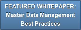 FEATURED WHITEPAPER: Master Data Management Best Practices