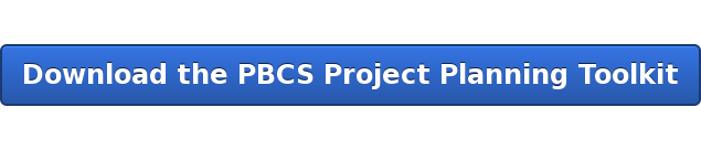 Download the PBCS Project Planning Toolkit
