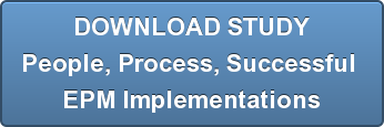 DOWNLOAD STUDY People, Process, Successful  EPM Implementations