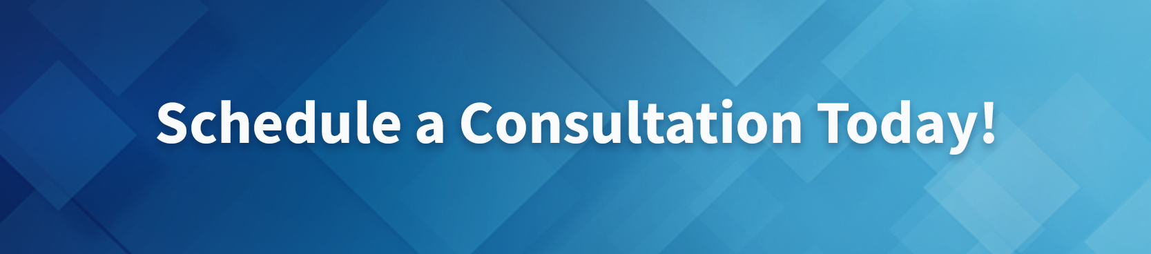 Schedule a Consultation Today!