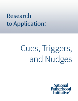 Cues, Triggers, and Nudges