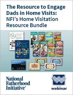 Free Webinar Practical Tips to Engage Fathers in Home Visiting Programs
