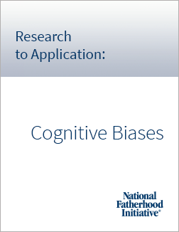 Research to Application Cognitive Biases
