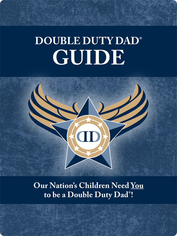 Double Duty Dad Guide