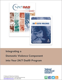 Integrating a Domestic Violence Component into Your 247 Dad Program