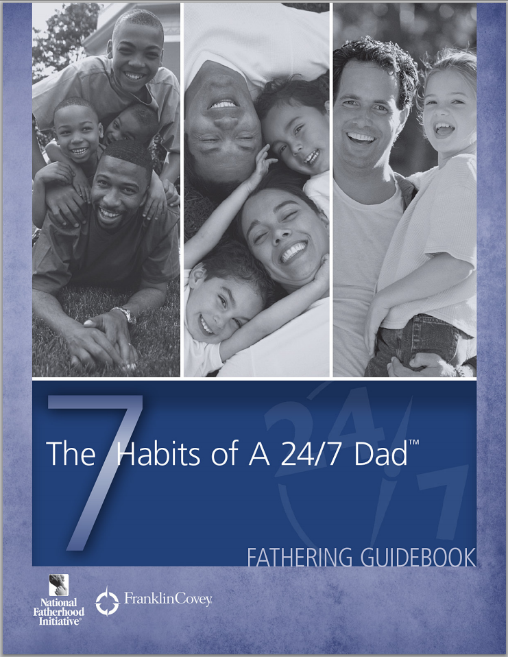 The 7 Habits of a 24/7 Dad