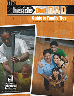 InsideOut Dad® Guide to Family Ties
