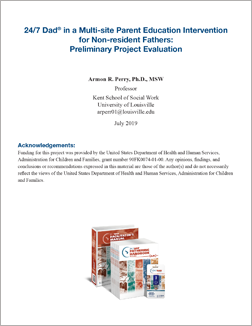 24/7 Dad in a Multi-site Parent Education Intervention for Non-resident Fathers: Preliminary Project Evaluation