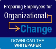Read the Whitepaper: Preparing Employees for Organizational Change