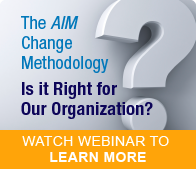 Free Webinar:  The AIM Change Management Methodology
