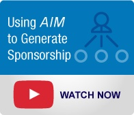 Change Management Solutions: Using AIM to Generate Sponsorship