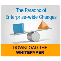 Download the Paradox of Enterprise-wide Changes Whitepaper