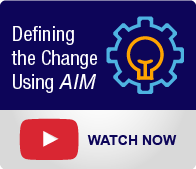 Change Management Solutions: Defining the Change Using AIM