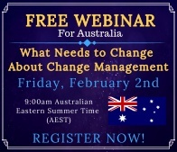 Free Webinar:  What Needs to Change About Change Management Australia