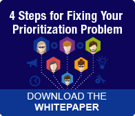 Whitepaper: 4 Steps for Fixing Your Prioritization Problem