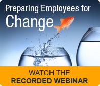 Watch the Webinar: How Do You Prepare Employees for Organizational Change?