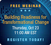 Building Readiness for Transformational Change Webinar