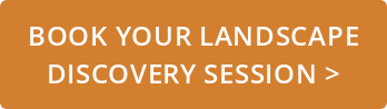 Book your Landscape  Discovery Session >