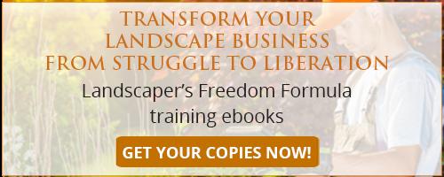 Landscaper's Freedom Formula
