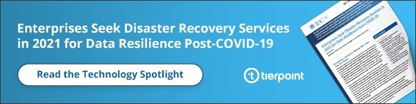 Enterprises Seek Disaster Recovery Services in 2021 for Data Resilience Post-COVID-19