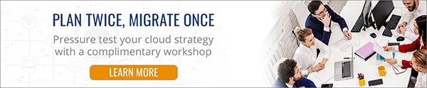 Pressure test your cloud strategy with a complimentary workshop. Learn more.