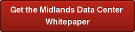 Get the Midlands Data Center Whitepaper