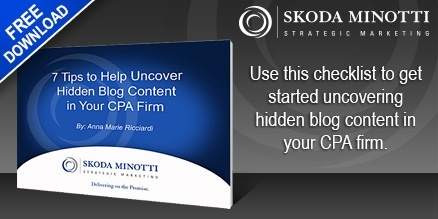 7 Tips to Help Uncover Hidden Blog Content in Your CPA Firm