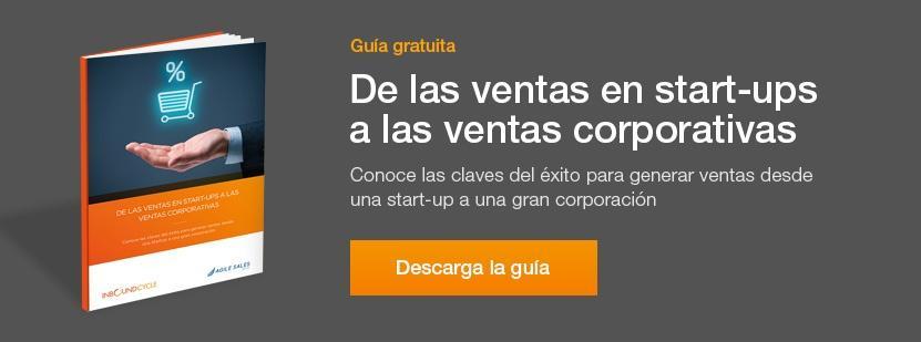 guia ventas en start-ups y ventas corporativas
