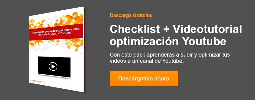 Pack checklist y videotutorial subir y optimizar videos youtube