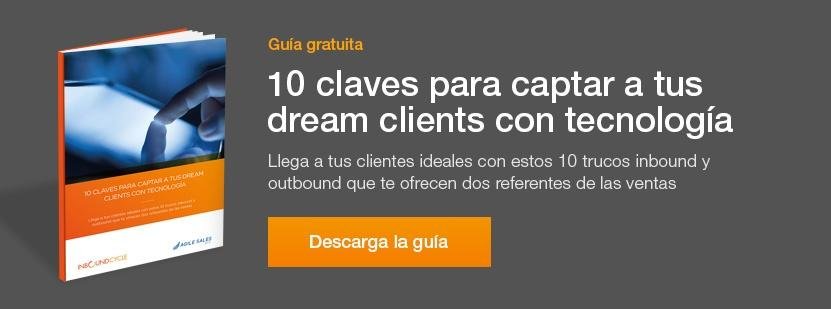 guia para captar dream clients con tecnologia
