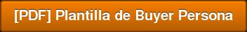 [PDF] Plantilla de Buyer Persona