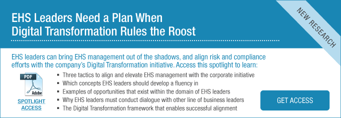 EHS Leaders Need a Plan When Digital Transformation Rules the Roost