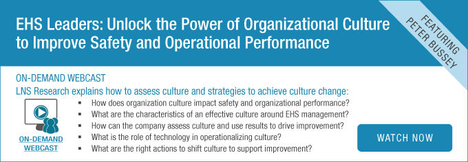 EHS Leaders: Unlock the Power of Organizational Culture to Improve Safety and Operational Performance