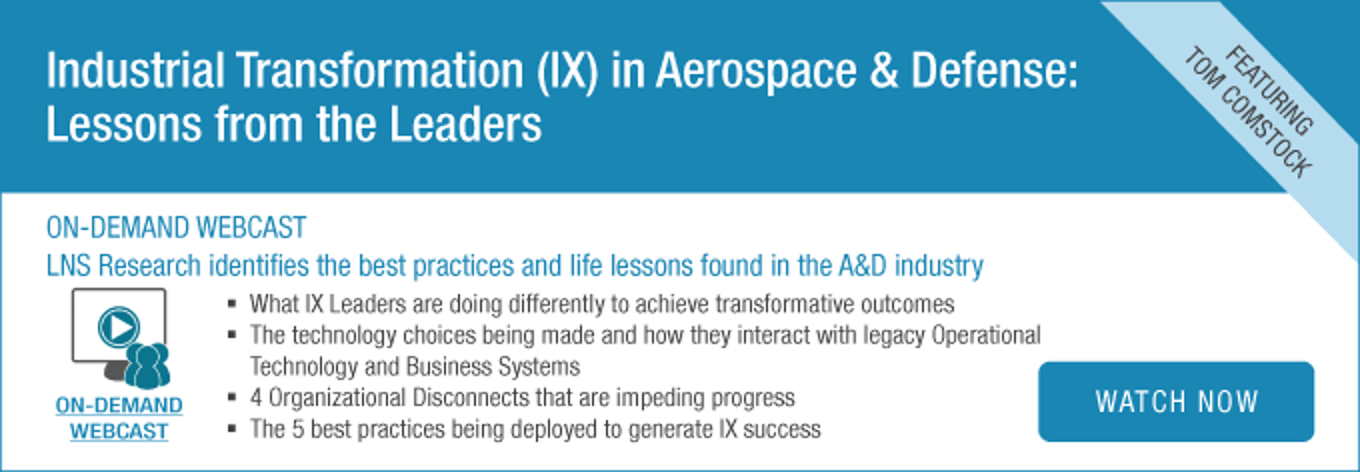 On-demand Webcast | Industrial Transformation (IX) in Aerospace & Defense: Lessons from the Leaders