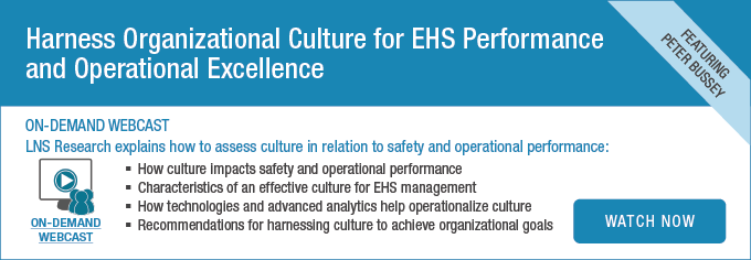 Harness Organizational Culture for EHS Performance and Operational Excellence On-Demand Webcast