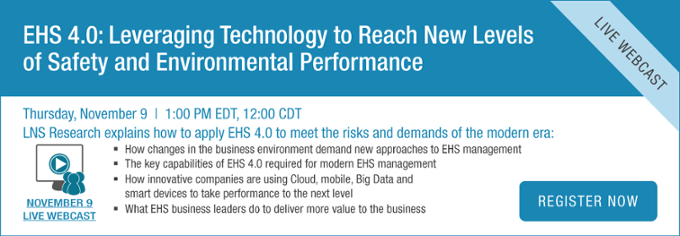 EHS 4.0: Leveraging Technology to Reach New Levels of Safety and Environmental Performance