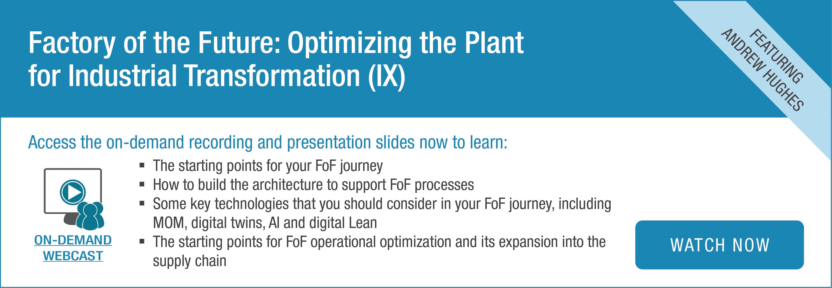 Factory of the Future: Optimizing the Plant for Industrial Transformation (IX) | On-Demand Webcast