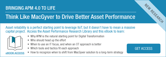 Bringing APM 4.0 to Life: Think Like MacGyver to Drive Better Asset Performance