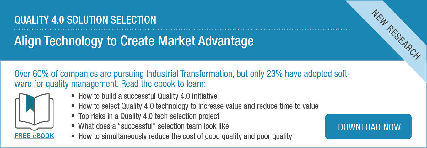 Ebook: How to Select Quality 4.0 Technology: Align Technology to Create Market Advantage