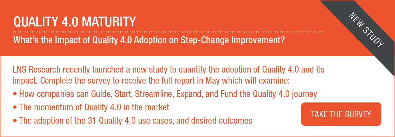 Quality 4.0 Maturity Survey by LNS Research