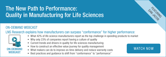 The New Path to Performance Quality in Manufacturing for Life Sciences On-Demand