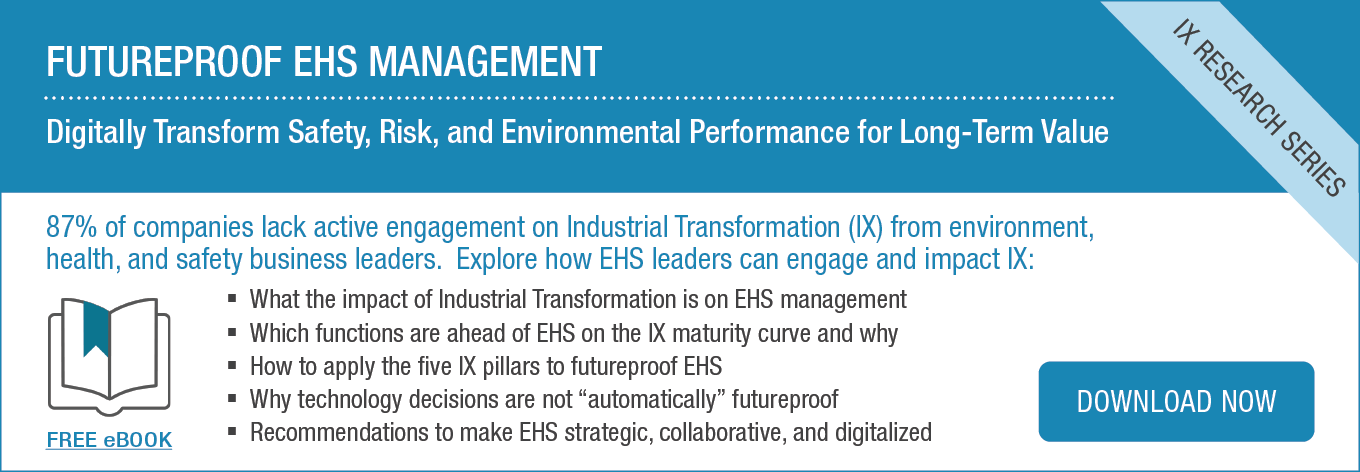 Ebook | Futureproof EHS Management: Digitally Transform Safety, Risk, and Environmental Performance for Long-Term Value